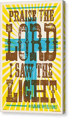 I Saw The Light Lyric Poster Canvas Print by Jim Zahniser
