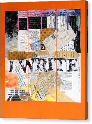 I Write Canvas Print by Dawn Chevoya