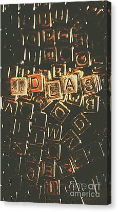 Ideas Letterpress Typography Canvas Print by Jorgo Photography - Wall Art Gallery