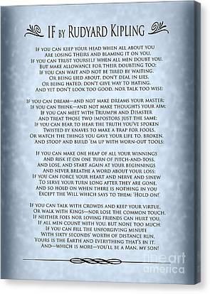 If By Rudyard Kipling - Blue Grey Design Design Canvas Print by Ginny Gaura