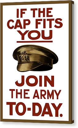 If The Cap Fits You Join The Army Canvas Print by War Is Hell Store
