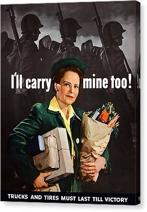 I'll Carry Mine Too Canvas Print by War Is Hell Store