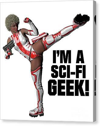 I'm A Sci-fi Geek Canvas Print by Esoterica Art Agency