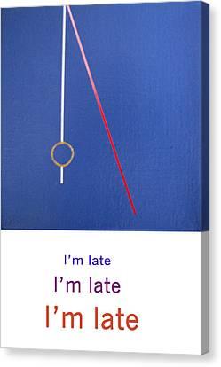 Im Late Im Late Im Late Canvas Print by Loraine LeBlanc