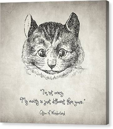 I'm Not Crazy Quote Canvas Print by Taylan Apukovska