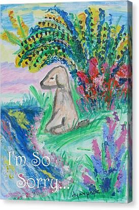 I'm So Sorry Pet Sympathy Canvas Print by Diane Pape