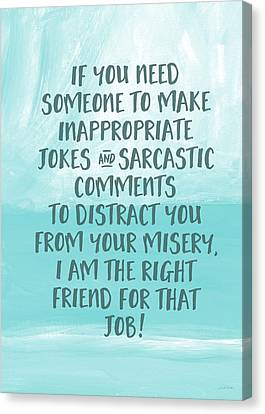 Inappopriate Jokes- Empathy Card By Linda Woods Canvas Print