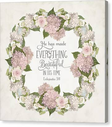 Inspirational Scripture - Everything Beautiful Pink Hydrangeas And Roses Canvas Print by Audrey Jeanne Roberts