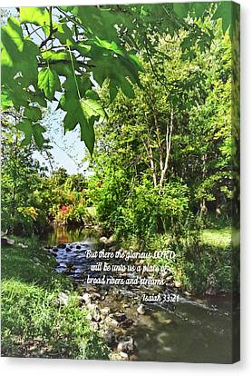 Isaiah 33 21 Canvas Print by Susan Savad