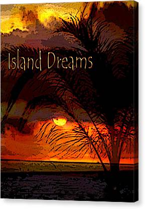 Island Dreams Canvas Print by Gerlinde Keating - Galleria GK Keating Associates Inc