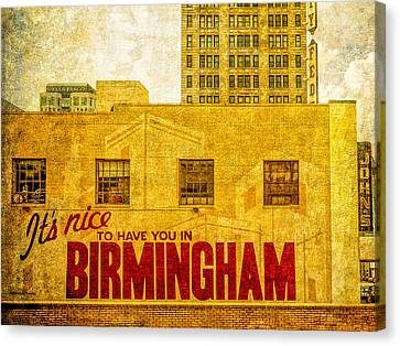 It's Nice To Have You In  To Birmingham Canvas Print by Phillip Burrow