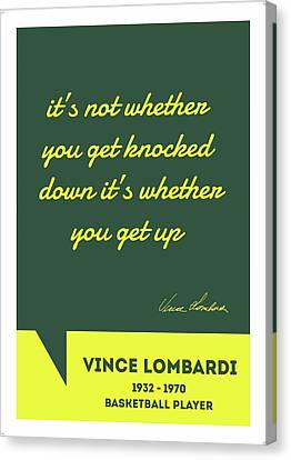 It's Not Whether You Get Knocked Down Vince Lombardi Sports Player Quote Canvas Print