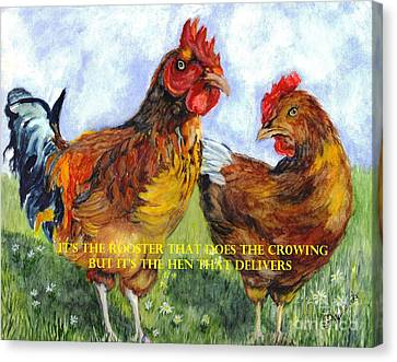 It's The Rooster Canvas Print by Carol Wisniewski