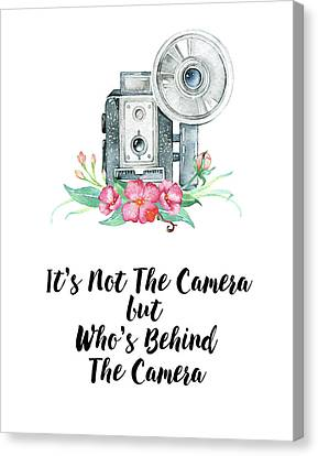 Canvas Print featuring the digital art It's Who Is Behind The Camera by Colleen Taylor