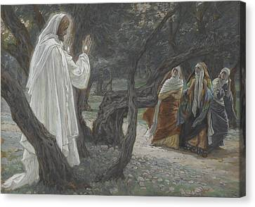 Jesus Appears To The Holy Women Canvas Print by Tissot