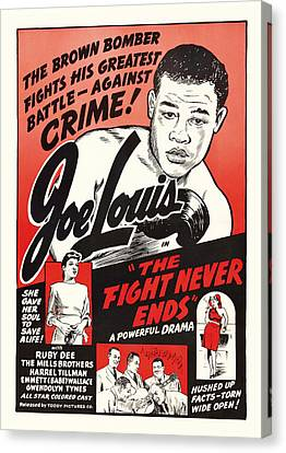 Joe Lous In The Fight Never Ends 1949 Canvas Print by Mountain Dreams