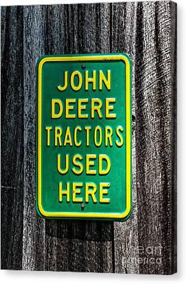 John Deere Used Here Canvas Print