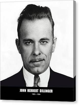 Enemies Canvas Print - John Dillinger - Bank Robber And Gang Leader by Daniel Hagerman
