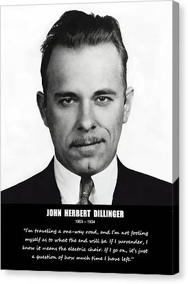 John Dillinger -- Public Enemy No. 1 Canvas Print by Daniel Hagerman