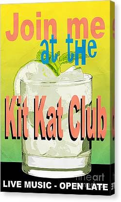 Join Me At The Kit Kat Club Canvas Print by Edward Fielding