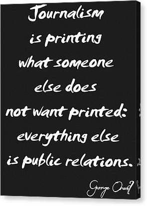 1984 Canvas Print - Journalism Quote by Dan Sproul
