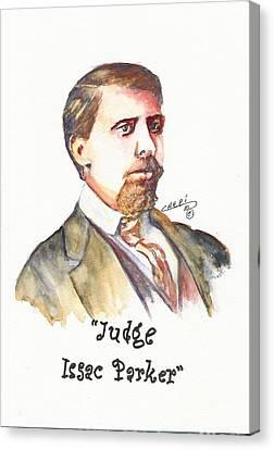 Judge Issac Parker Canvas Print