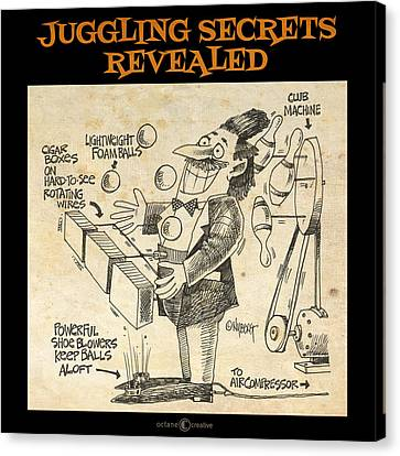 Juggling Secrets Revealed Poster Canvas Print by Tim Nyberg