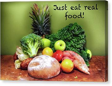 Just Eat Real Food Canvas Print