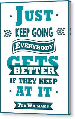 Just Keep Going Ted Williams Baseball Players Typography Poster Canvas Print by Creative Ideaz