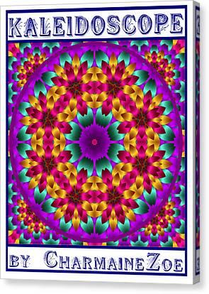 Kaleidoscope 4 Canvas Print by Charmaine Zoe