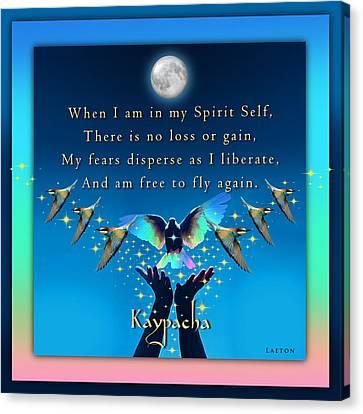 Kaypacha's Mantra 1.20.2016 Canvas Print by Richard Laeton