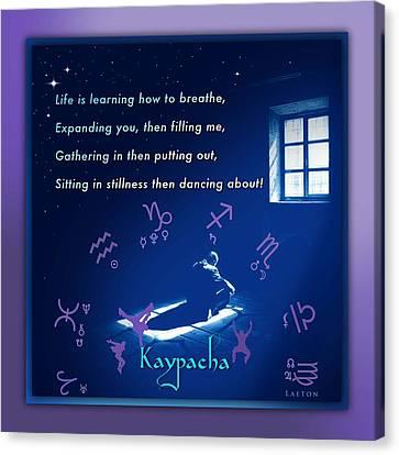 Clearing Canvas Print - Kaypacha's Mantra 1.29.2016 by Richard Laeton
