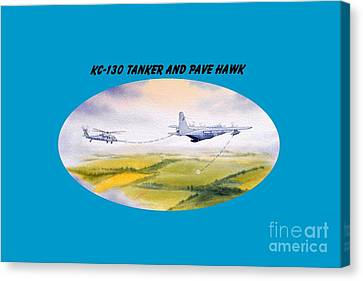 Canvas Print featuring the painting Kc-130 Tanker Aircraft And Pave Hawk With Banner by Bill Holkham