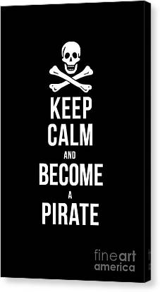 Keep Calm And Become A Pirate Tee Canvas Print by Edward Fielding