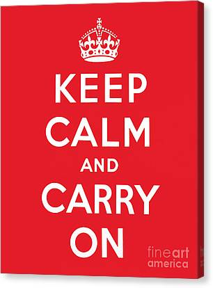 Keep Calm And Carry On Canvas Print by English School