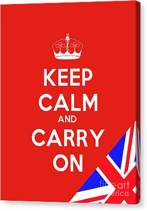 Keep Calm And Carry On Motivational Poster Canvas Print by Celestial Images