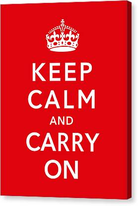 Keep Calm And Carry On Canvas Print by War Is Hell Store