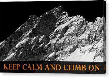 Keep Calm And Climb On Canvas Print by Frank Tschakert