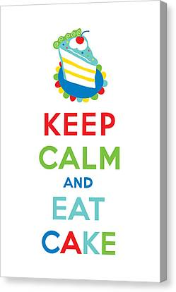 Keep Calm And Eat Cake  Canvas Print by Andi Bird
