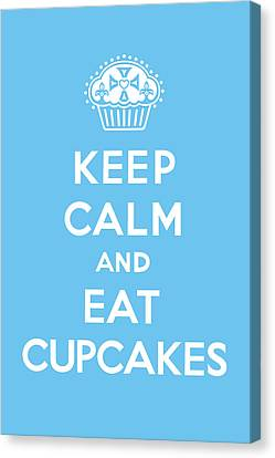 Keep Calm And Eat Cupcakes - Blue Canvas Print by Andi Bird