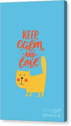 Keep Calm And Love Cute Animals Canvas Print