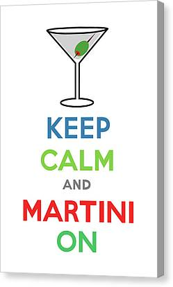 Keep Calm And Martini On Canvas Print by Andi Bird