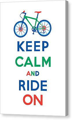 Keep Calm And Ride On - Mountain Bike Canvas Print by Andi Bird