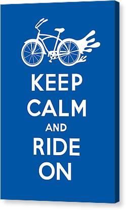 Keep Calm And Ride On Cruiser - Blue Canvas Print by Andi Bird