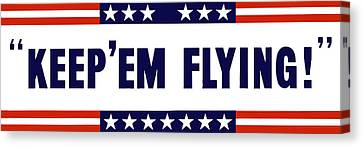 Keep 'em Flying Canvas Print by War Is Hell Store