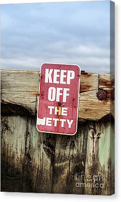 Ct Canvas Print - Keep Off The Jetty Sign by Edward Fielding