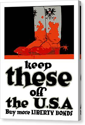 Keep These Off The Usa - Ww1 Canvas Print by War Is Hell Store