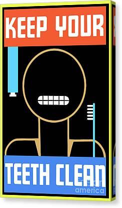 Dentistry Canvas Print - Keep Your Teeth Clean by Jon Neidert