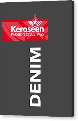 Keroseen Fashion Since 1965 Canvas Print by Nop Briex