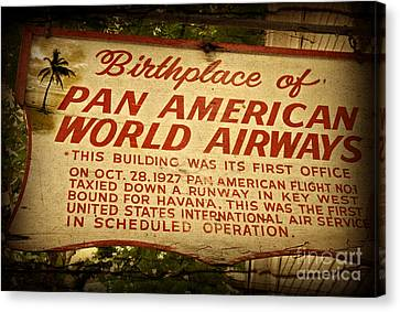 Key West Florida - Pan American Airways Birthplace Sign Canvas Print by John Stephens